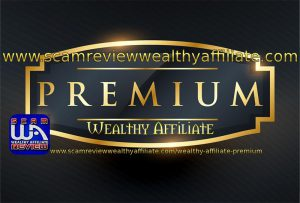 www Scam Review Wealthy Affiliate com | Wealthy Affiliate Premium