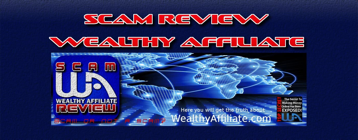 WealthyAffiliate | What Is Wealthy Affiliate | Is Wealthy Affiliate A Scam